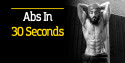 Abs In 30 Seconds!